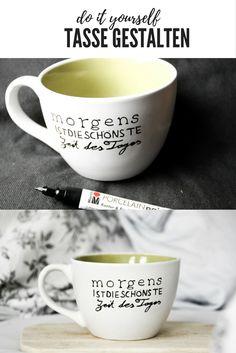 DIY Tasse mit Lettering gestalten | Do it yourself | Geschenke | Geschenkidee | Quote | Spruch Beschriftung | Porzellan bemalen | porcelain painting | handpainted mug | crafting | selbstgemacht |  ideas | Idee | Anleitung | Tutorial