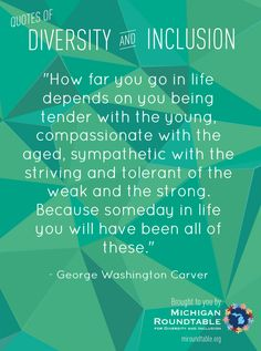 Quotes of Diversity and Inclusion #quotes #inspirationalquotes #quoteoftheday