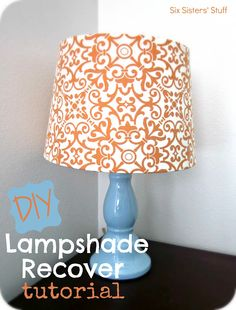 DIY Fabric Lampshade Recover Tutorial from sixsistersstuff.com.  Easy step-by-step directions on how to cover a lamp shade with fabric to add a pop of color to any room! #DIY #crafts #lamp Gotta find the John Deere fabric to go with Reids new room :)