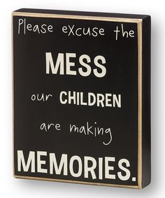 Look at this 'Please Excuse the Mess' Box Sign on #zulily today!