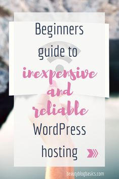 Beginners guide to cheap and reliable WordPress hosting. There is no reason to break the bank for your hosting expenses. There are excellent hosting companies that are cheap AND WordPress themselves endorses these companies. Check them out! Learn also what even IS hosting and why you need it. #WordPress #hosting #blogging