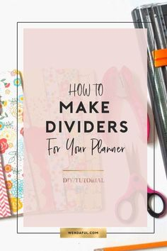 Personal Planner Divider Template How to Make Filofax Dividers Page Dividers, Planner Dividers, Planner Inserts, Planner Organization, Organizing, Planner Tips, Planner Pages, Happy Planner, Printable Planner