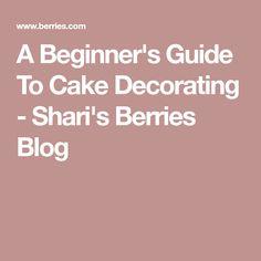 A Beginner's Guide To Cake Decorating - Shari's Berries Blog