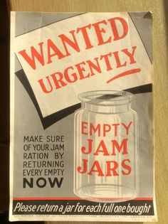WW2 Poster ~  WANTED URGENTLY ~ Empty JAM JARS ~ Make Sure of your JAM RATION