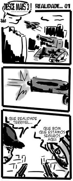 RABISCOS ENQUADRADOS: DESCE MAIS 3! Nº 303: REALIDADES REAIS REALMENTE R...