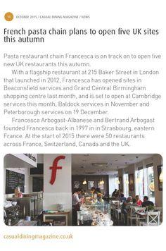 Francesca® London time ! Avec ses 5 nouveaux restaurants outre manche, notre cuisine italienne en service rapide rivalise désormais avec les fameux fish&chips ☺ Merci à Casual Dining Magazine pour son article d'octobre