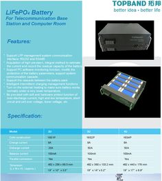 LiFePO4 Lithium Battery For Telecommunication Base Station and Computer Room.  Features: 1. Support LFP management system communication interface: RS232 and RS485. 2. Acquisition of high precision, integral method to estimate the current and record the residual capacity of the battery. 3. Support PC software monitoring function, modify the protection of the battery parameters, support system communication cascade. 4. Support the cascade between the battery pack.