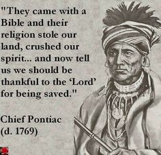 """I am Native American ~ This is My Truth ~ """"They came with a Bible and their religion stole our land, crushed our spirit. and now tell us we should be thankful to the 'Lord' for being saved. Native American Wisdom, Native American History, American Indians, Native American Spirituality, Native American Tribes, Tantra, Affirmations, Cogito Ergo Sum, Les Religions"""