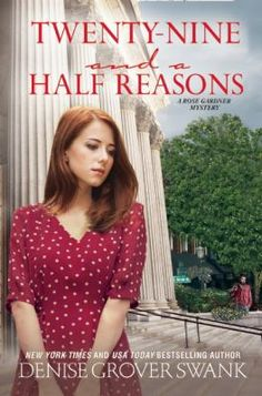 Cover image for Twenty-Nine and a Half Reasons: A Rose Gardner Mystery