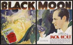 Black Moon (1934) Stars: Jack Holt, Fay Wray, Dorothy Burgess, Cora Sue Collins, Arnold Korff, Clarence Muse ~ Director: Roy William Neill