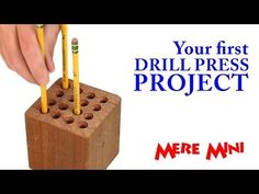 Drill press pencil holder. Easiest project you'll ever make with a drill press. But useful! | Mere Mini