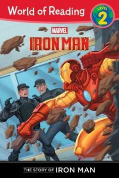 The Story of Iron Man by Thomas Macri - Learn how Tony Stark became the super hero known as Iron Man.