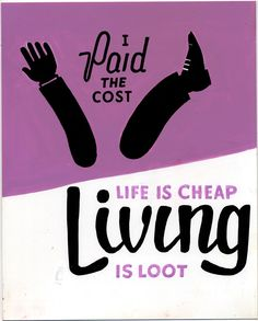 Life Is Cheap - Living Is Loot
