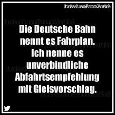 Abfahrtsvorschlag Der Blöden (DB) ---------- PS (@Gelbkopfamazone)   Twitter
