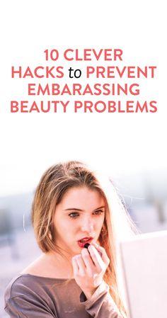 10 beauty hacks to prevent major beauty problems