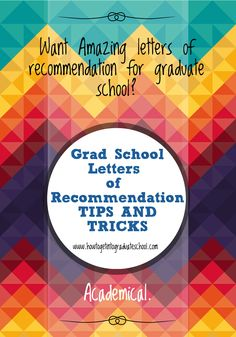 Want to get into graduate school? Need some tips? Learn how to get amazing letters of recommendation for grad school.   http://www.howtogetintograduateschool.com/letters-of-recommendation/how-to-get-an-amazing-letter-of-recommendation/