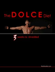 The Dolce Diet!