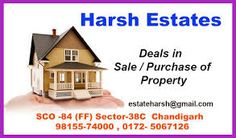 PROPERTY FOR SALE : Panchkula: Two Kanal Plot Corner 25% Builtup Sector 8 Confirm Bargain. Contact: Harsh Estates: 98155-74000 PROPERTY FOR SALE : Chandigarh: One Kanal Houses Good Location in Sector 8,10,11,16, 18,19, 21, 33,34,35,36. Contact: Harsh Estates: 98155-74000 PROPERTY FOR SALE : Chandigarh: Showroom First Floor low auction in sector 38 and Furnished Second Floor Main Market Sector 40C. Contact: Harsh Estates: 98155-74000 PROPERTY FOR SALE :Chandigarh Showroom…