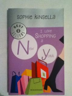 BookWorm & BarFly: I love shopping a New York - Sophie Kinsella (2001)