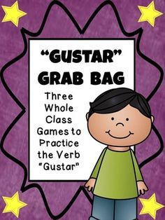 Gustar Grab Bag whole class games to practice the verb gustar} Verb Games, Grammar Games, Class Games, Elementary Spanish, Spanish Class, Spanish Grammar, Teaching Spanish, World Language Classroom, Spanish Worksheets