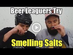Beer Leaguers Try Smelling Salts