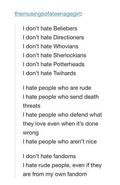 Please can people just learn this? Don't judge a fan by its fandom and don't judge a fandom by its fan.