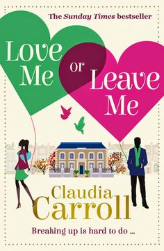 Lavender likes, loves, finds and dreams: Love Me or Leave Me by Claudia Carroll