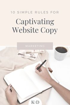 Need copy for your website but don't have the funds for a copywriter? Learn these 10 simple rules to help you write your own website copy like a pro. #copywriting #webdesign Marketing Digital, Content Marketing, Online Marketing, Affiliate Marketing, Business Marketing, Social Marketing, Business Entrepreneur, Website Design Inspiration, Writing Inspiration