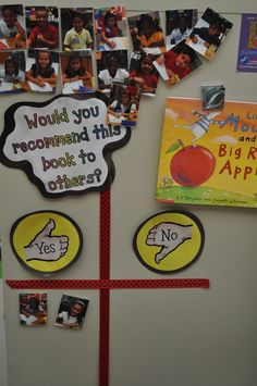 What a great way to foster a love for reading in the classroom and to promote class discussion! Students can move their picture magnets after reading the book. School Displays, Classroom Displays, Classroom Organization, Classroom Ideas, Library Displays, Classroom Management, Reggio Classroom, Classroom Projects, Classroom Door