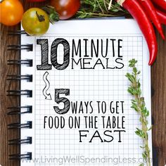 10 Minute Meals: 5 Ways To Get Food On The Table Fast