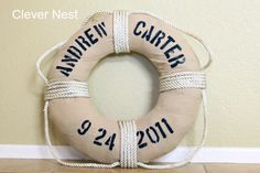 Clever Nest: Vintage DIY Life Preserver {Boys Nautical Room} - for my nephew!