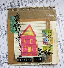 Glowing home Teresa McFayden - like the idea of a little collage on the back of a small old notebook