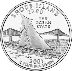 "Rhode Island State Quarter.  Rhode Island became the 13th state in 1790.   Rhode Island's state quarter features nickname ""The Ocean State"" with America's Cup yacht Reliance on Narragansett Bay, and Pell Bridge."