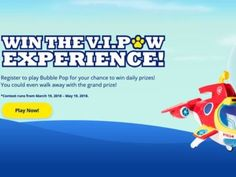 "Paw Patrol ""V.I.Paw Experience"" Instant Win and Sweepstakes"