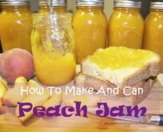 How To Make and Can Peach Jam
