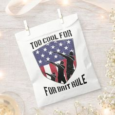 Patriotic Too Cool For British Rule Dabbing Badge Favor Bag fourth of july, july party, july 4th party ideas #4thofjulyoutfit #4thofjulyboho #4thofjulynails, dried orange slices, yule decorations, scandinavian christmas 4th Of July Nails, Fourth Of July, Dried Orange Slices, Yule Decorations, Scandinavian Christmas, Favor Bags, You Funny, Badge, Favors