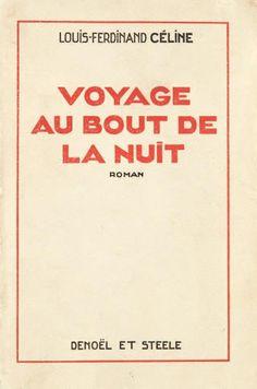 VOYAGE AU BOUT DE LA NUIT - LOUIS-FERDINAND CÉLINE - 1932