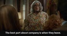 Company - when they leave Madea Funny Quotes, Movie Quotes, Tyler Perry Medea, Madea Movies, Movies And Tv Shows, I Laughed, Movie Tv, Lol, Humor