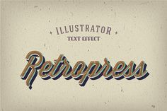 Retropress Illustrator Text Effects ~ Layer Styles on Creative Market