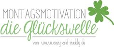 Montagsmotivation – Die Glückswelle #5 | cozy and cuddly #linkup