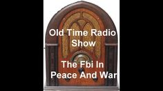 The Fbi In Peace And War Old Time Radio Show The Windfall Old-Time Radio...