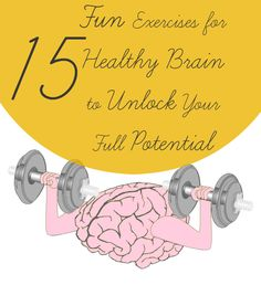 Try these exercises for healthy brain and unlock your full potential. With sharp brain you will succeed in all areas of your life.