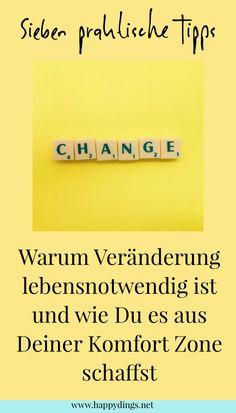 """Heute gibt es mal wieder einen Beitrag mit ein paar """"Lebenstipps"""" für Euch. Und zwar geht es diesmal um das Thema Veränderung. Ich denke, wir kennen das alle und sicher hast Du Dich auch schon einmal gefragt: Wie verändere ich mein Leben?... #lebenverändern #neuanfang #persönlichkeitsentwicklung"""
