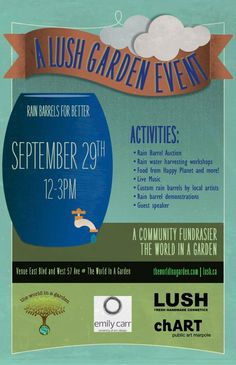 Vancouver, WA Do you want to learn how to conserve water for your garden use? Join us for a LUSH Garden event with a rain barrel demonstration workshop & community fundraiser, snacks from Happy Planet, live… Click flyer for more >>