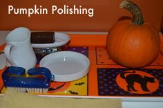 fall activity: pumpkin polishing, could be easily modified (fewer steps, smaller pumpkin) for a young toddler (especially one who loves to clean like my sweet pea!)