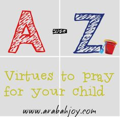Praying scripture for your children: We are working through the alphabet with scriptures to pray for your children. Here is the prayer card printable