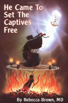 19 best christian books and spiritual warfare images on pinterest he came to set the captives free by rebecca brown http fandeluxe Images