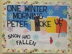 The Snowy Day - Ezra Jack Keats inspired Library Bulletin Board