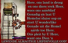 Christelike Boodskappies: Droogte in Suid-Afrika Afrikaans Quotes, Bible Prayers, Qoutes, God, Christian, Saints, Quotations, Dios, Quotes