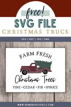 Fresh Cut Christmas Trees, Christmas Tree Cutting, Merry Christmas, Christmas Truck, Christmas Tree Farm, Christmas Crafts, Christmas Printables, Christmas Recipes, Christmas Ideas
